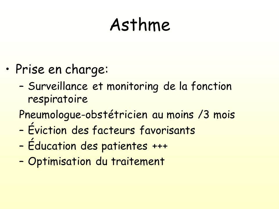 Asthme Prise en charge: