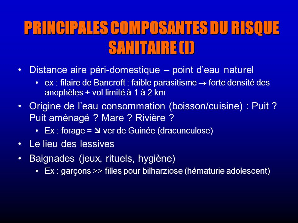 PRINCIPALES COMPOSANTES DU RISQUE SANITAIRE (I)