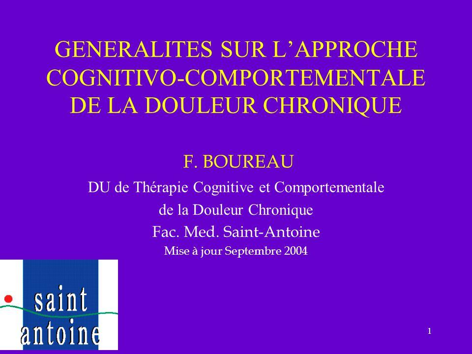 GENERALITES SUR L'APPROCHE COGNITIVO-COMPORTEMENTALE DE LA DOULEUR CHRONIQUE