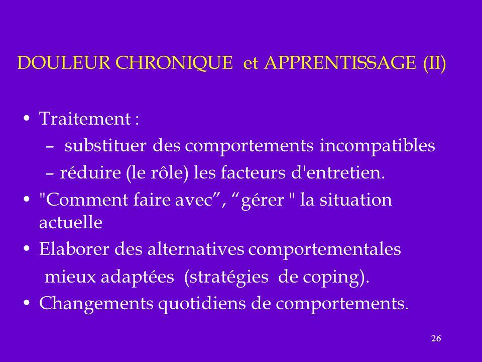 DOULEUR CHRONIQUE et APPRENTISSAGE (II)