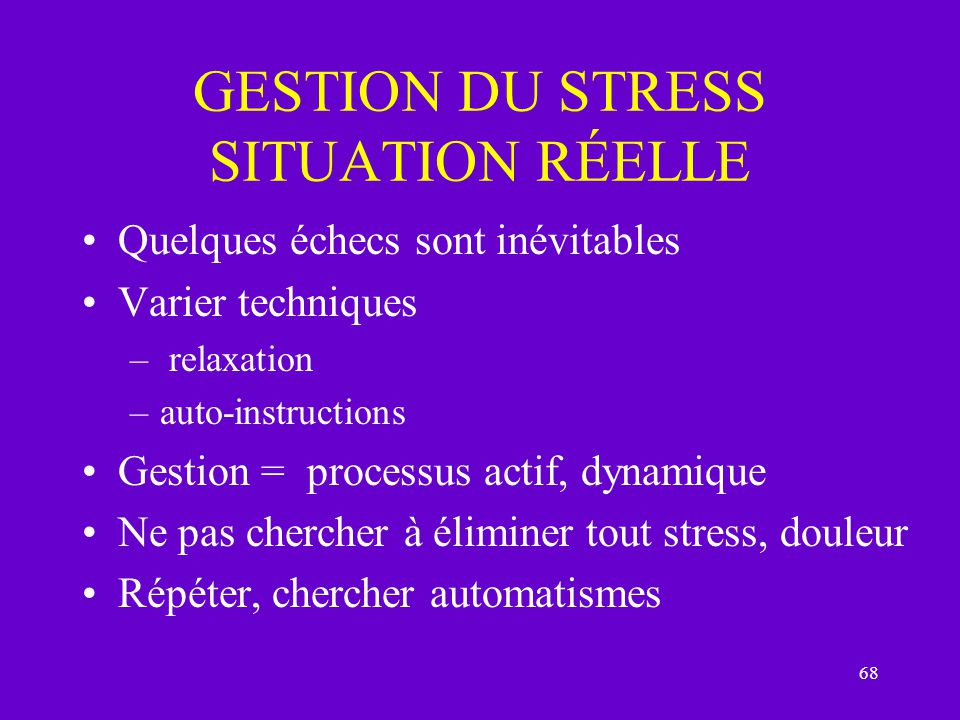 GESTION DU STRESS SITUATION RÉELLE