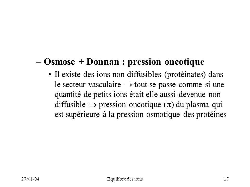 Osmose + Donnan : pression oncotique