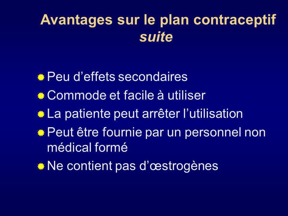 Avantages sur le plan contraceptif suite