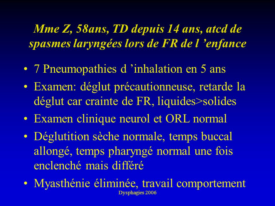 7 Pneumopathies d 'inhalation en 5 ans