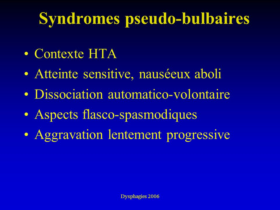 Syndromes pseudo-bulbaires