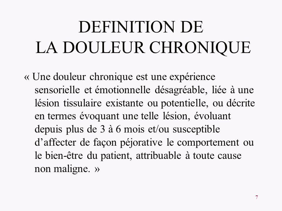 DEFINITION DE LA DOULEUR CHRONIQUE