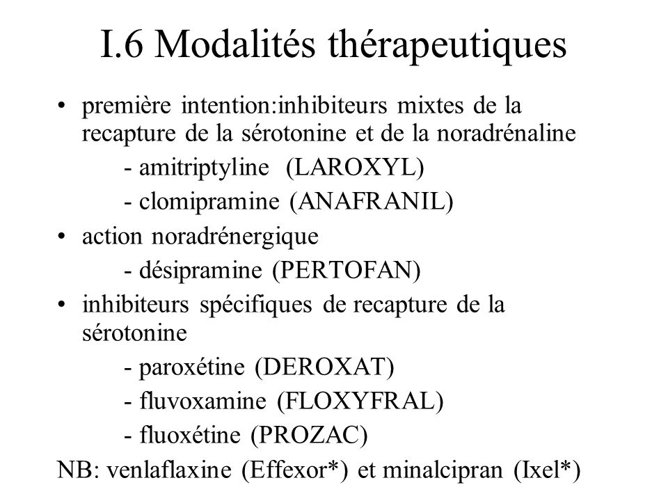 I.6 Modalités thérapeutiques