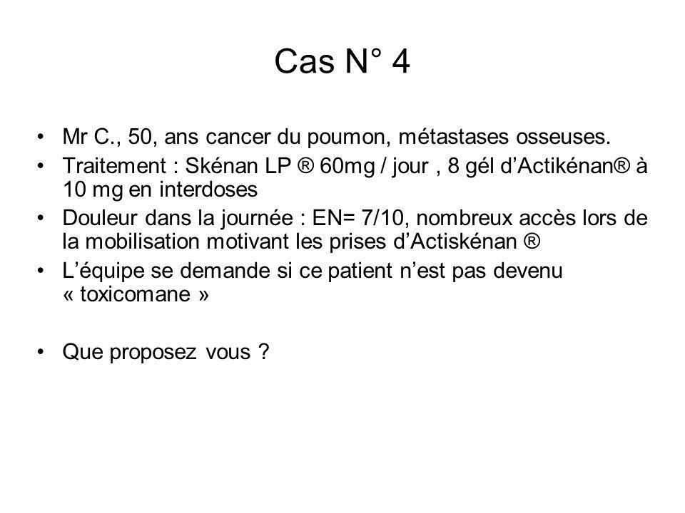 Cas N° 4 Mr C., 50, ans cancer du poumon, métastases osseuses.