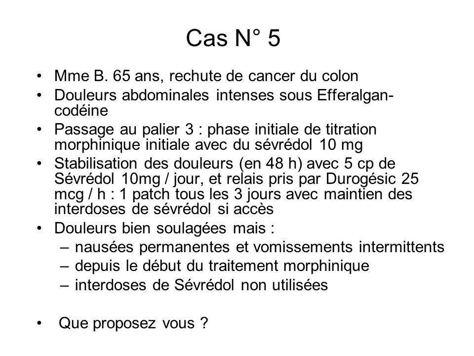 Cas N° 5 Mme B. 65 ans, rechute de cancer du colon