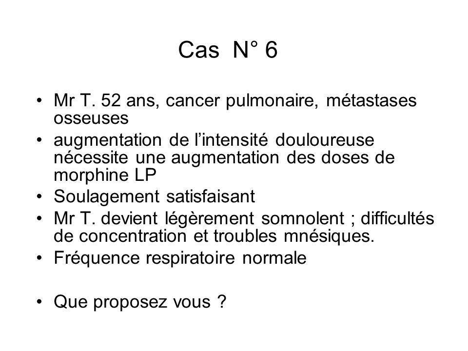 Cas N° 6 Mr T. 52 ans, cancer pulmonaire, métastases osseuses