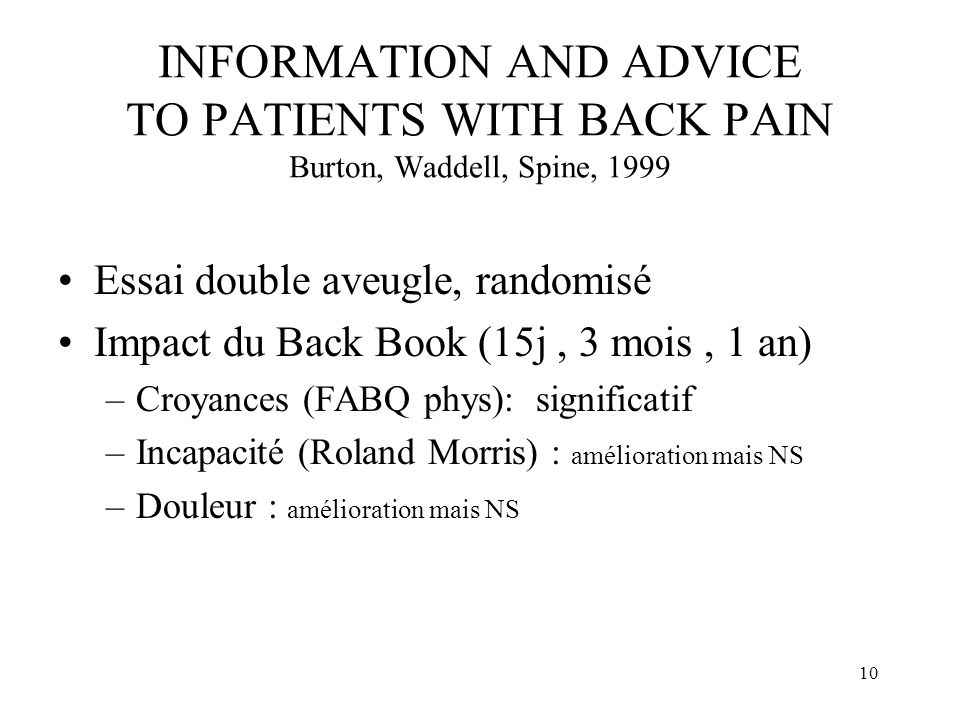 INFORMATION AND ADVICE TO PATIENTS WITH BACK PAIN Burton, Waddell, Spine, 1999