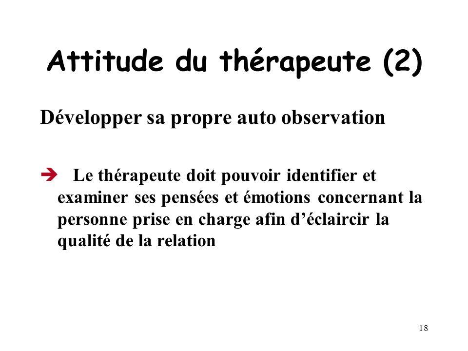 Attitude du thérapeute (2)