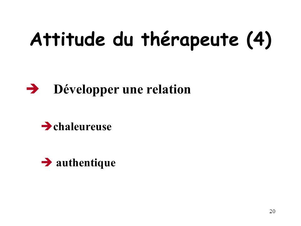 Attitude du thérapeute (4)