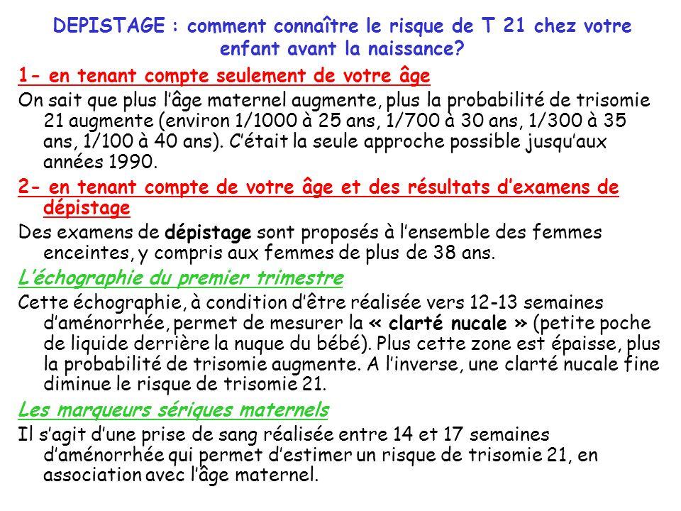 DEPISTAGE : comment connaître le risque de T 21 chez votre enfant avant la naissance