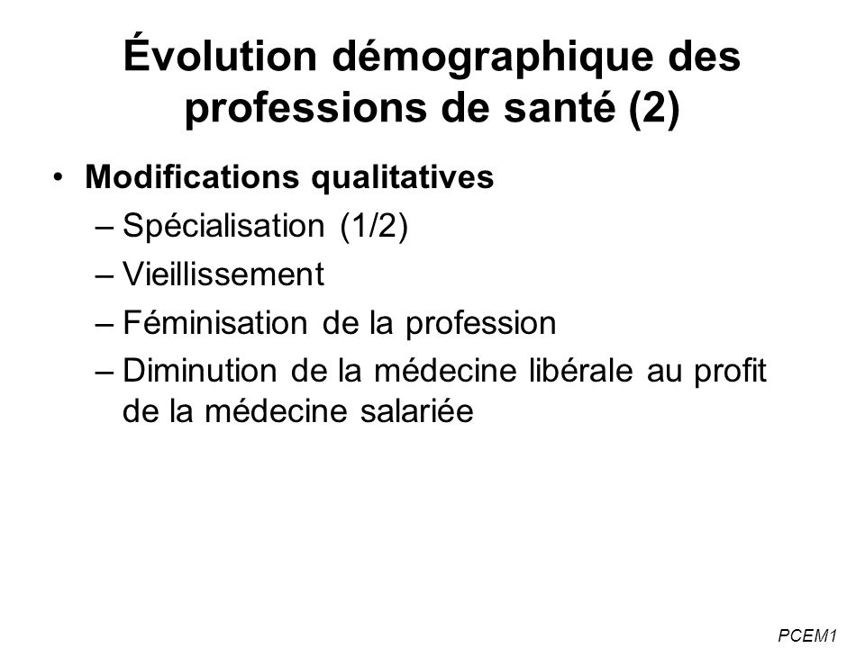 Évolution démographique des professions de santé (2)