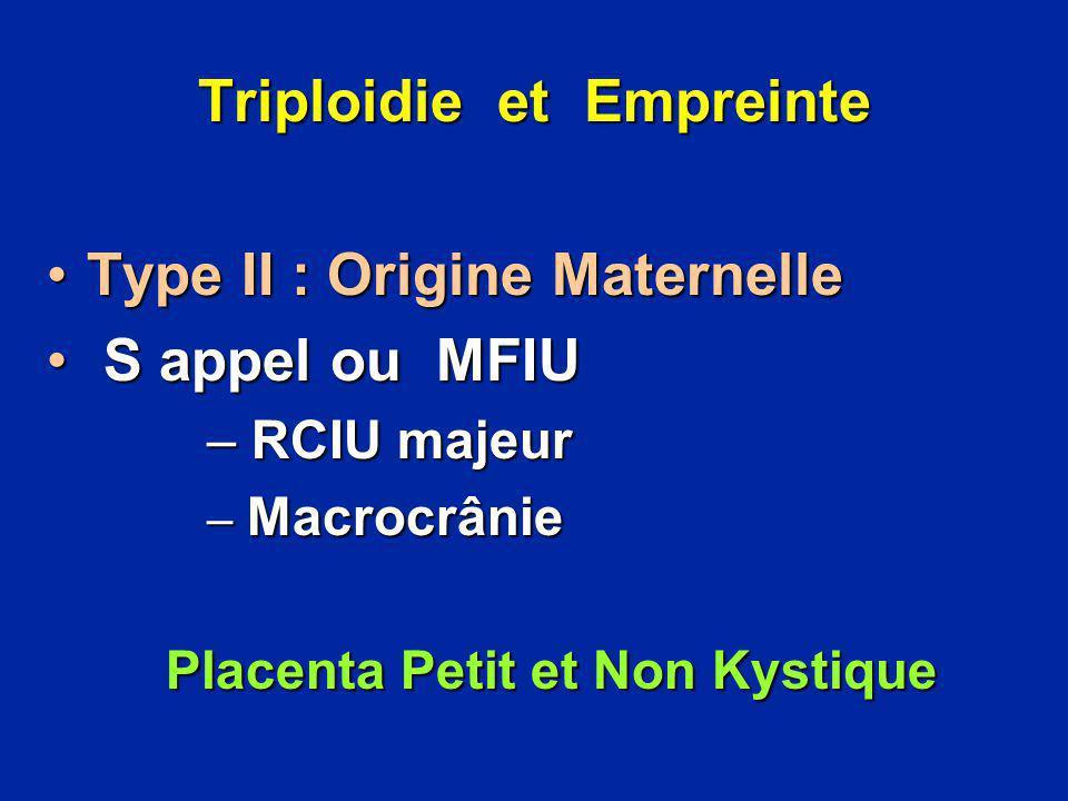 Triploidie et Empreinte