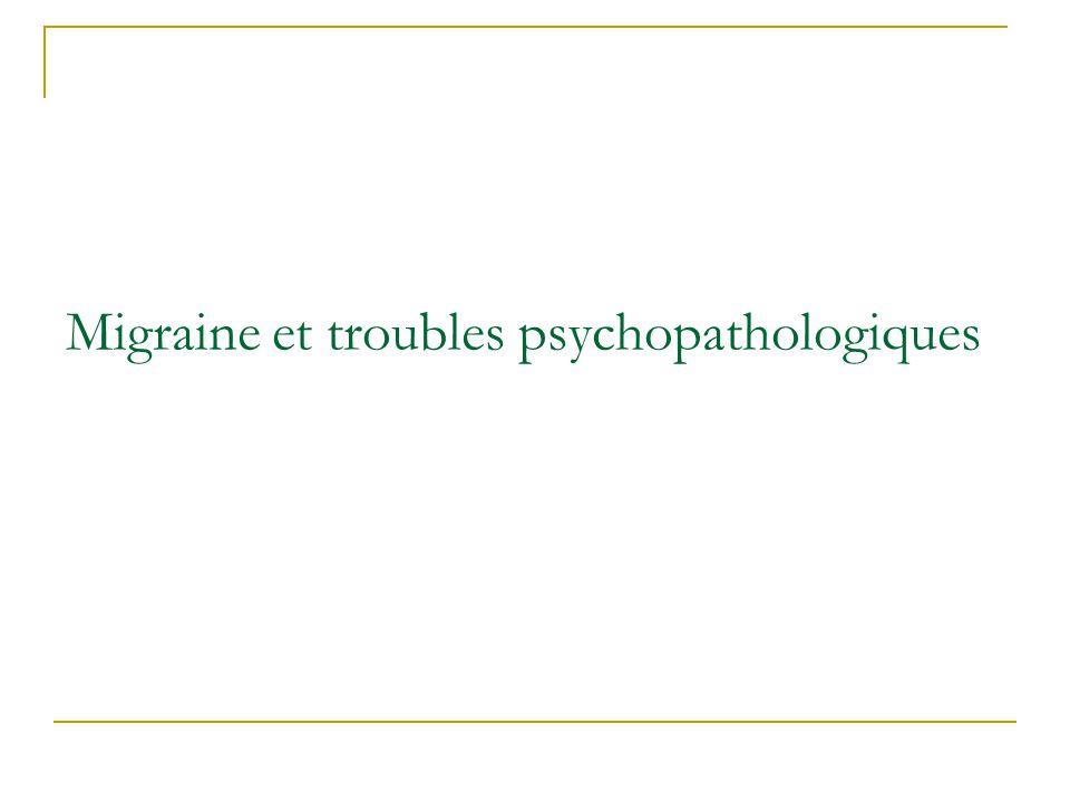 Migraine et troubles psychopathologiques