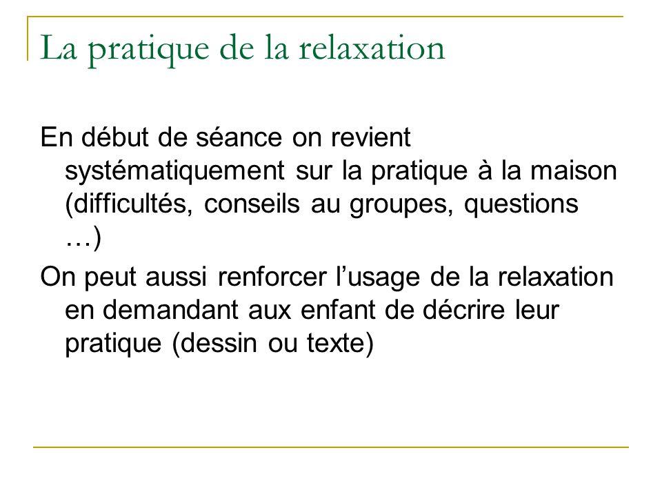 La pratique de la relaxation
