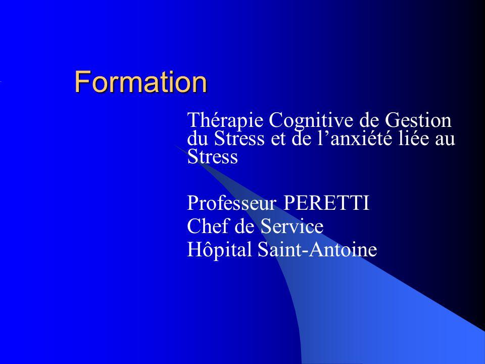 Formation Thérapie Cognitive de Gestion du Stress et de l'anxiété liée au Stress. Professeur PERETTI.