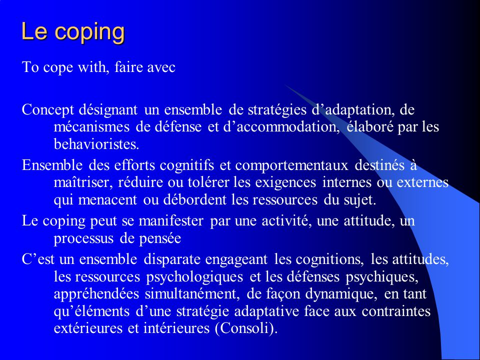 Le coping To cope with, faire avec