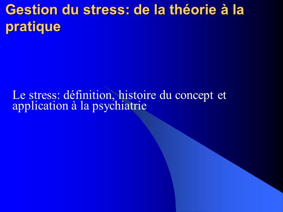 Gestion du stress: de la théorie à la pratique