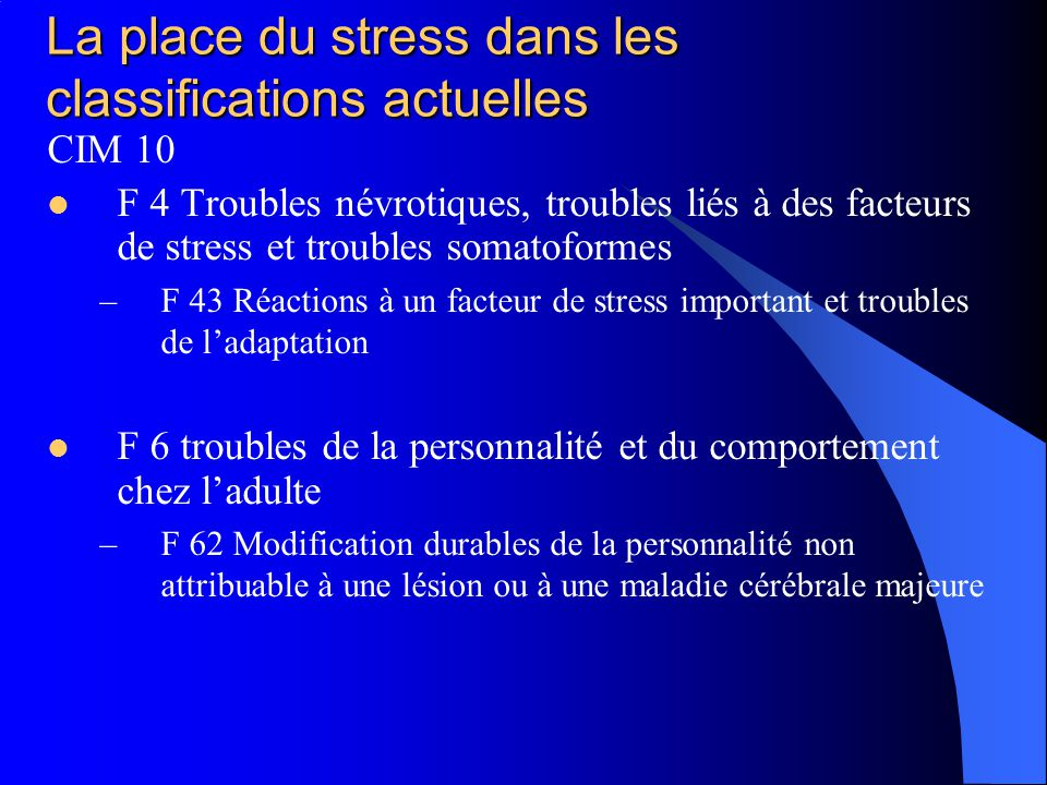La place du stress dans les classifications actuelles