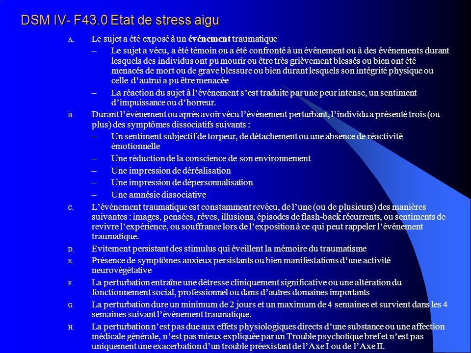 DSM IV- F43.0 Etat de stress aigu