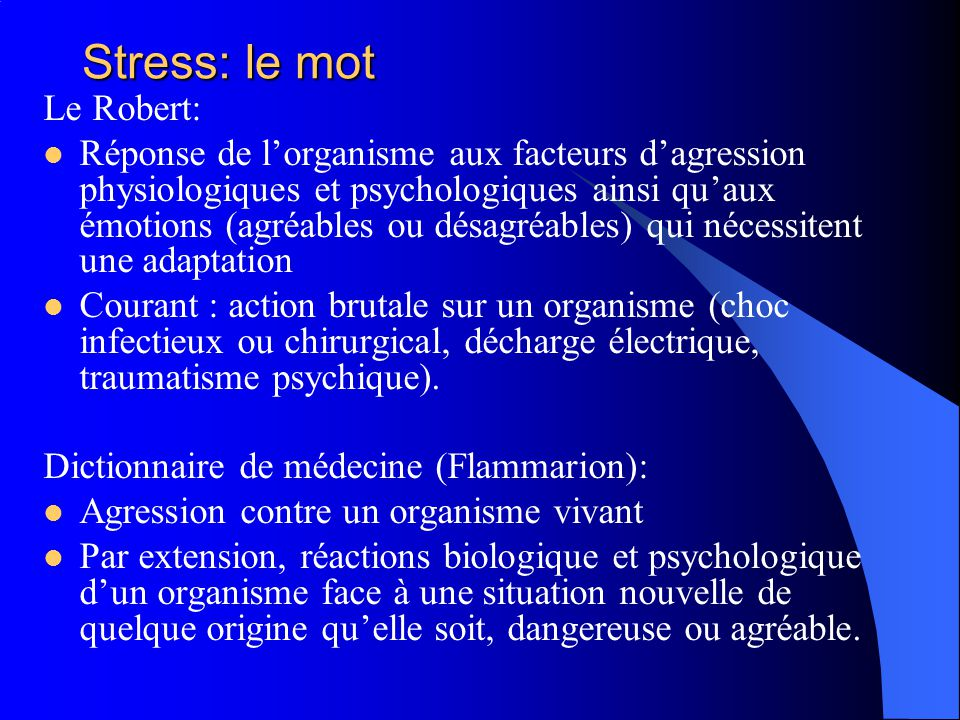 Stress: le mot Le Robert:
