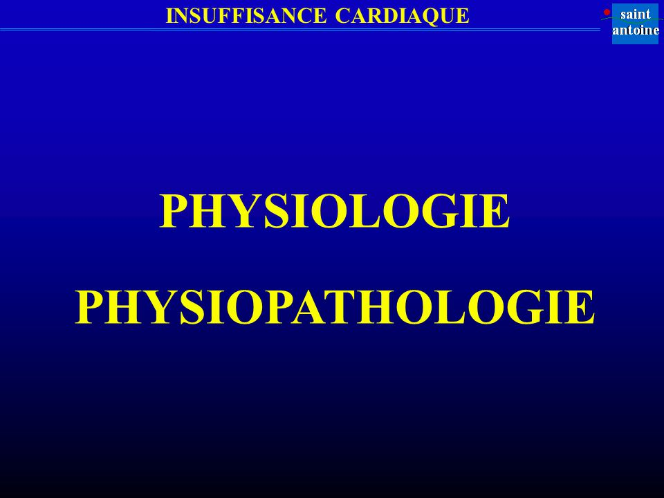 PHYSIOLOGIE PHYSIOPATHOLOGIE