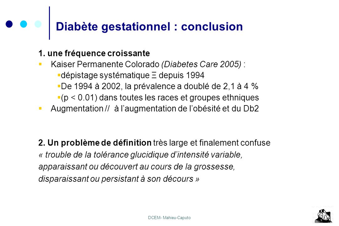 DB gestationnel: conclusion Diabète gestationnel : conclusion