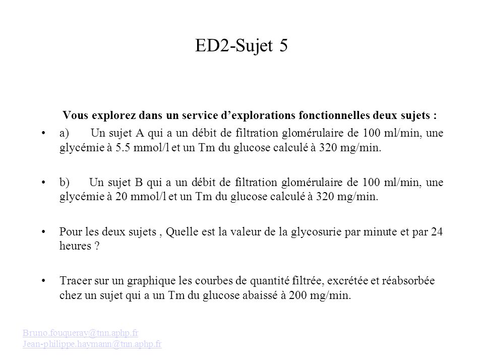 ED2-Sujet 5 Vous explorez dans un service d'explorations fonctionnelles deux sujets :