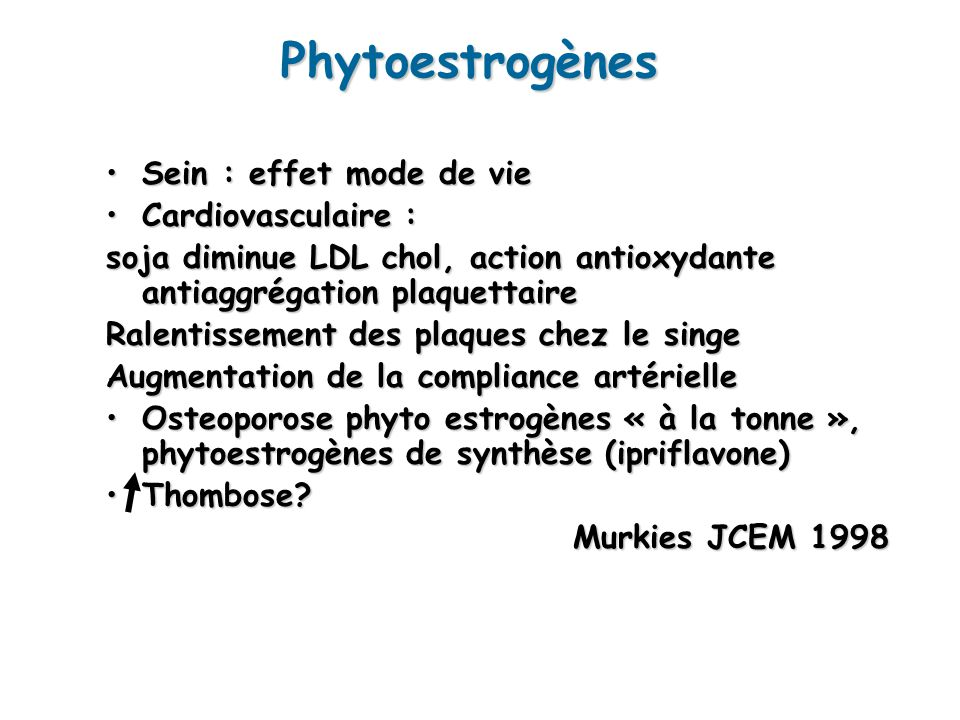 Phytoestrogènes Sein : effet mode de vie Cardiovasculaire :