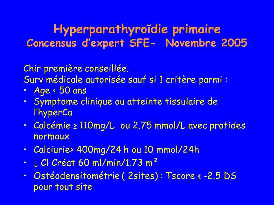 Hyperparathyroïdie primaire Concensus d'expert SFE- Novembre 2005