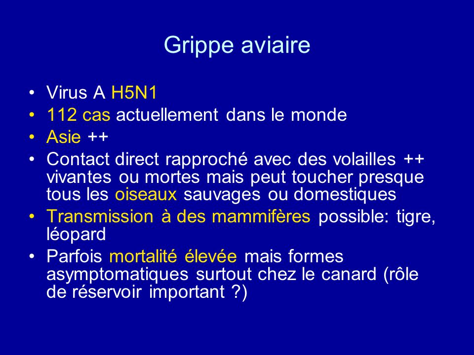 Grippe aviaire Virus A H5N1 112 cas actuellement dans le monde Asie ++