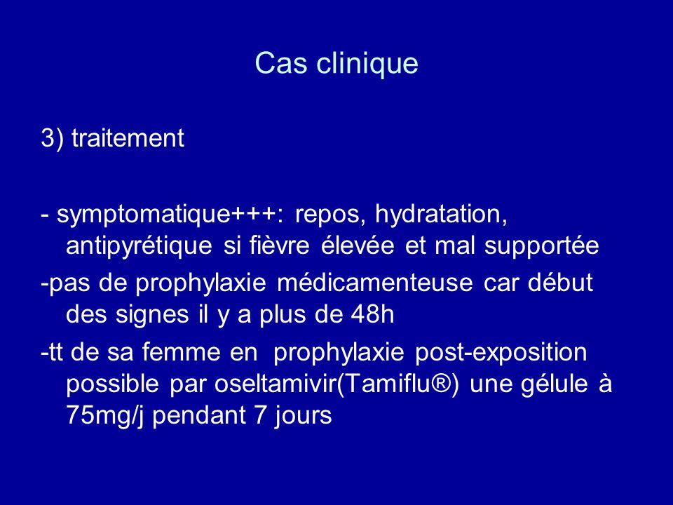 Cas clinique 3) traitement