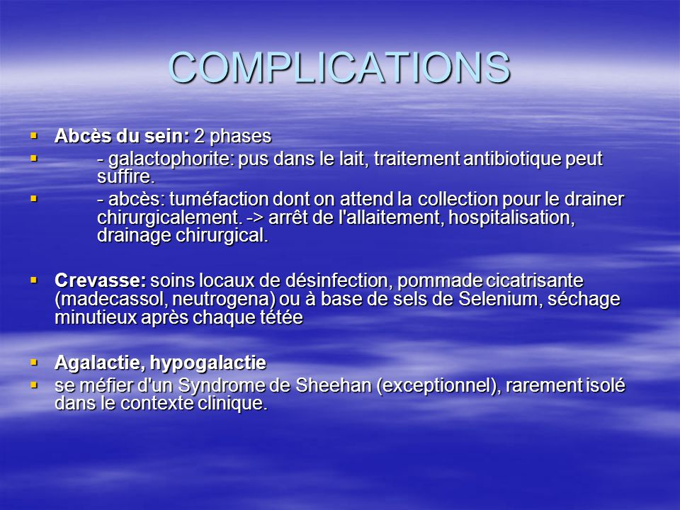 COMPLICATIONS Abcès du sein: 2 phases
