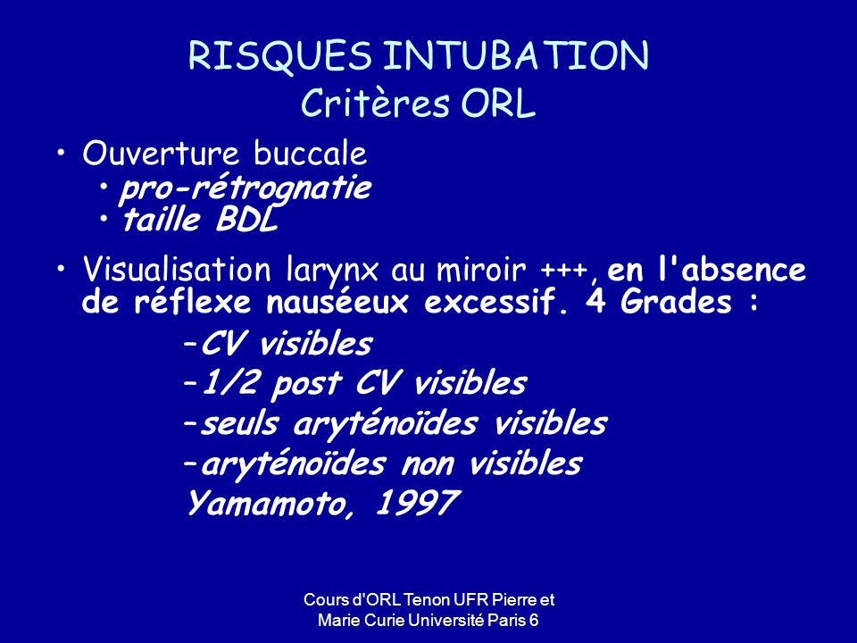 RISQUES INTUBATION Critères ORL