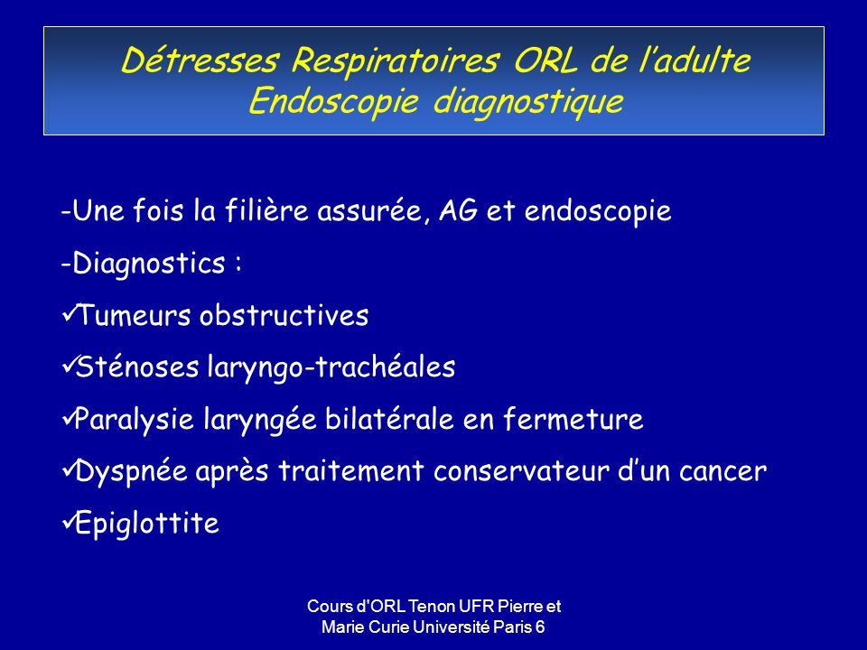 Détresses Respiratoires ORL de l'adulte Endoscopie diagnostique