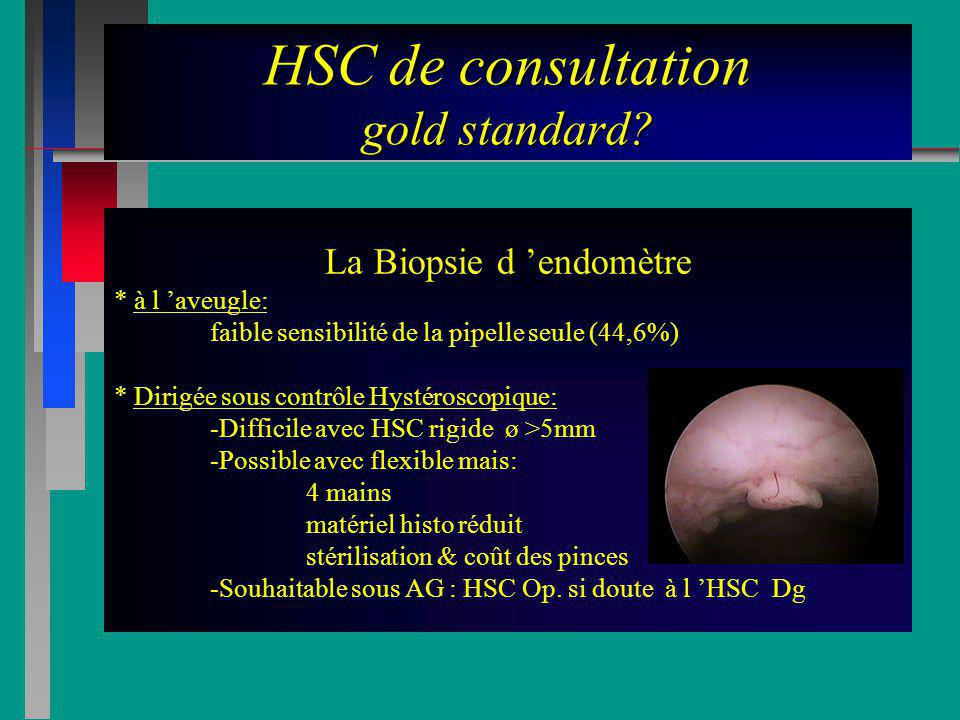 HSC de consultation gold standard