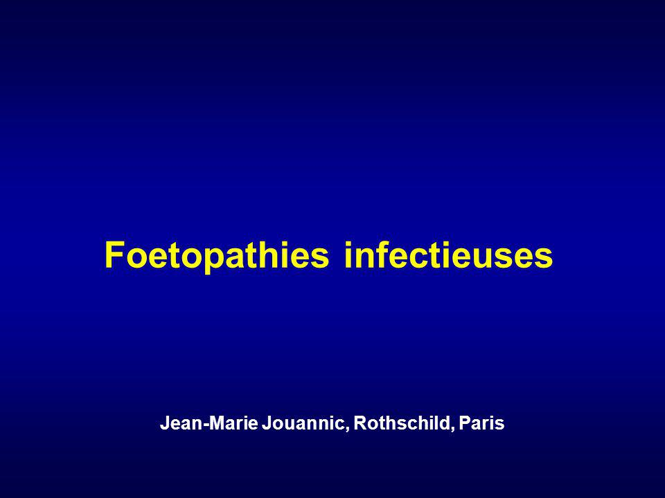 Foetopathies infectieuses