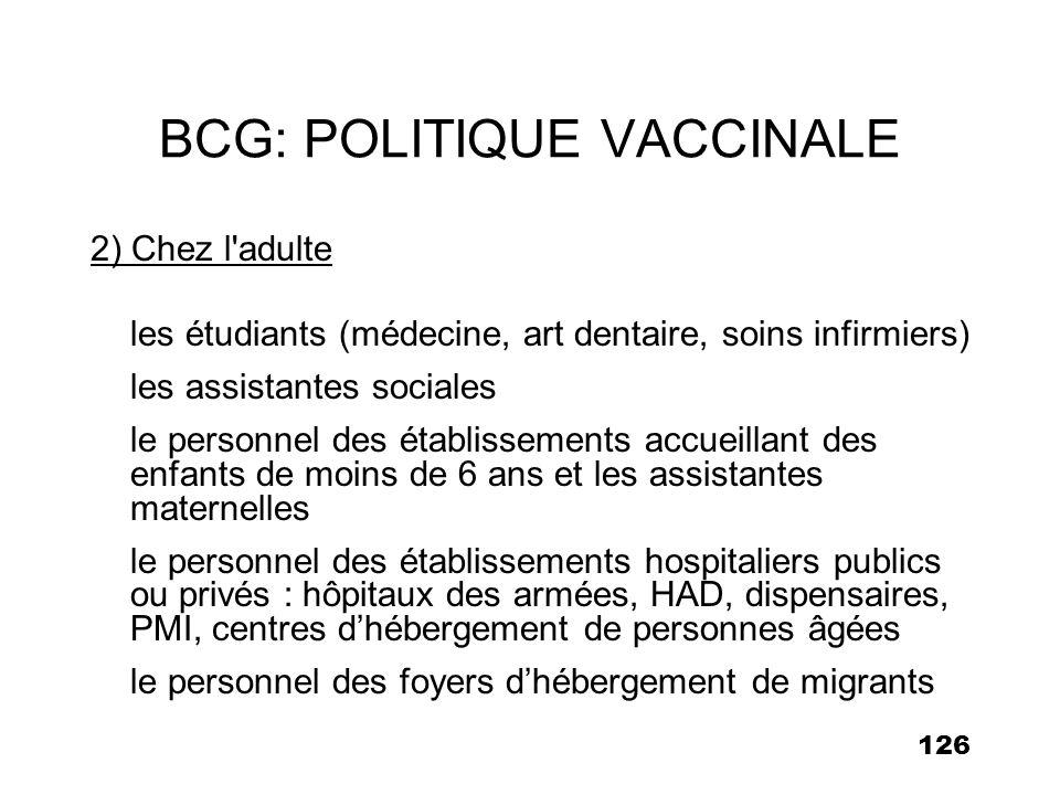 BCG: POLITIQUE VACCINALE
