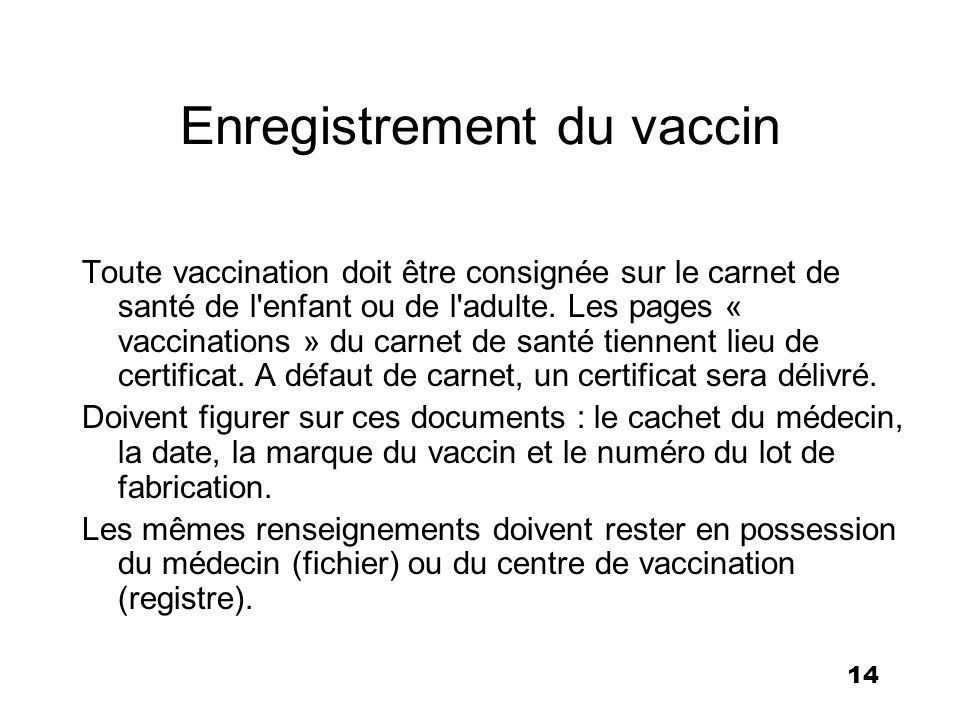 Enregistrement du vaccin