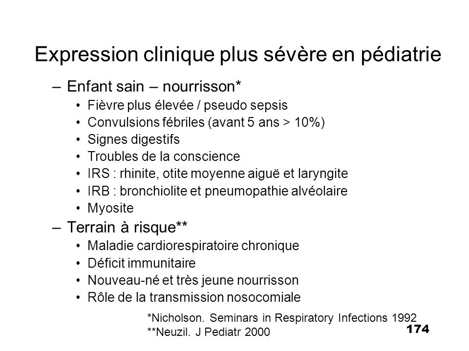 Expression clinique plus sévère en pédiatrie