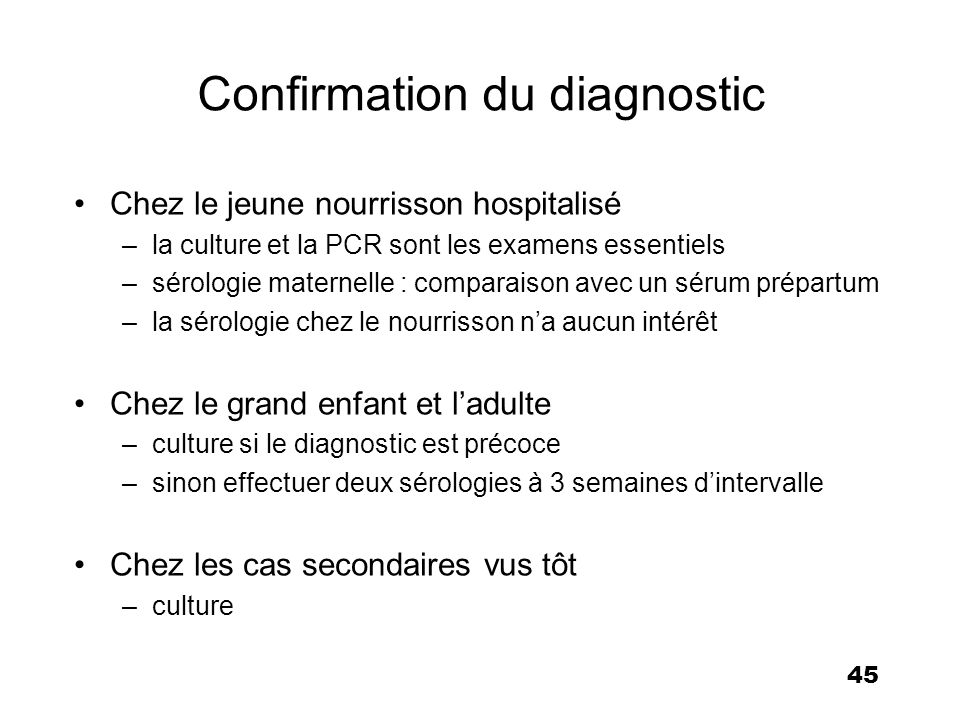 Confirmation du diagnostic