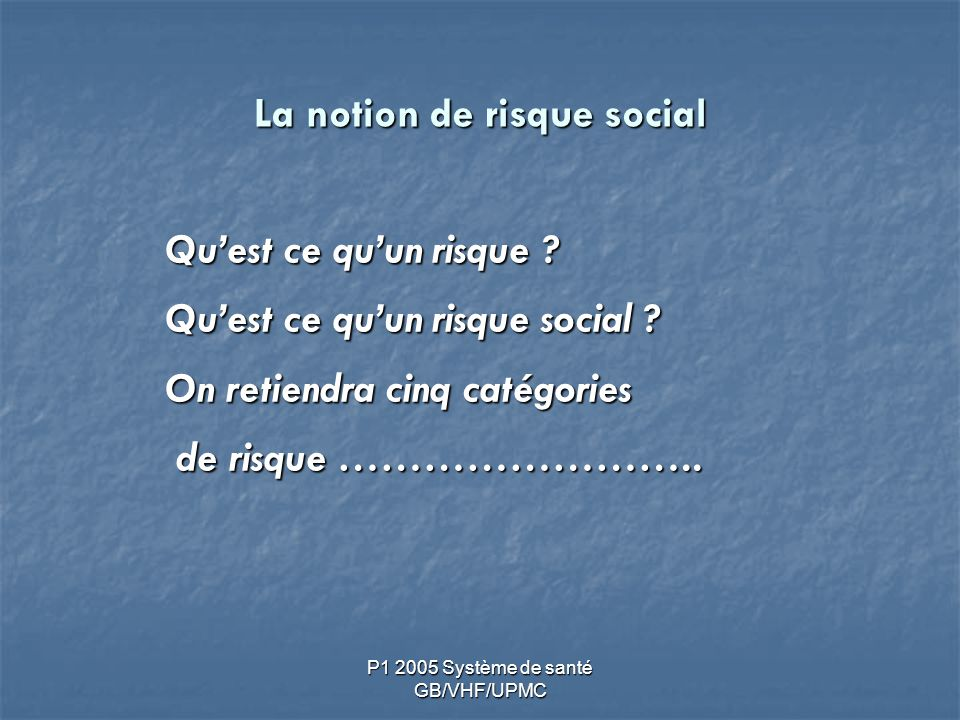 La notion de risque social