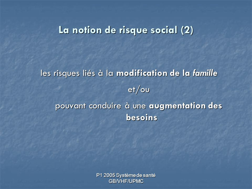 La notion de risque social (2)