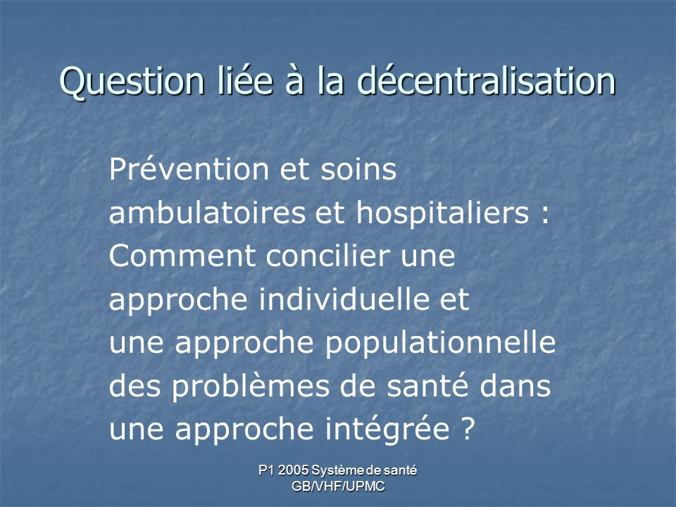 Question liée à la décentralisation