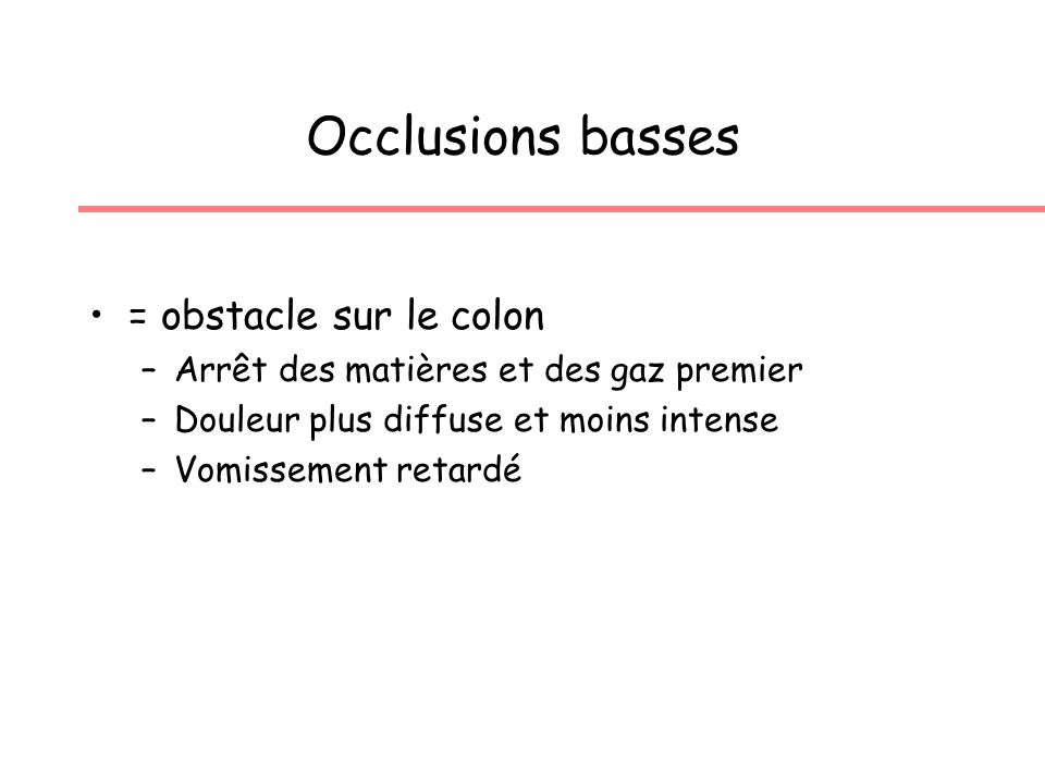Occlusions basses = obstacle sur le colon
