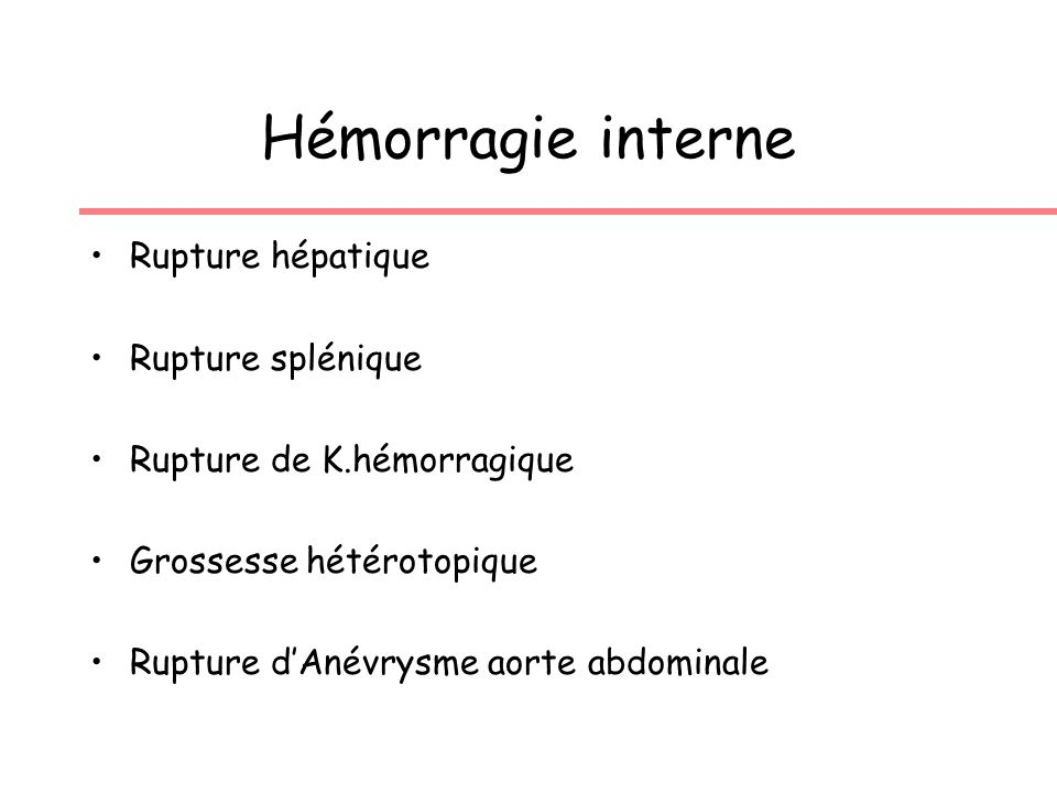 Hémorragie interne Rupture hépatique Rupture splénique