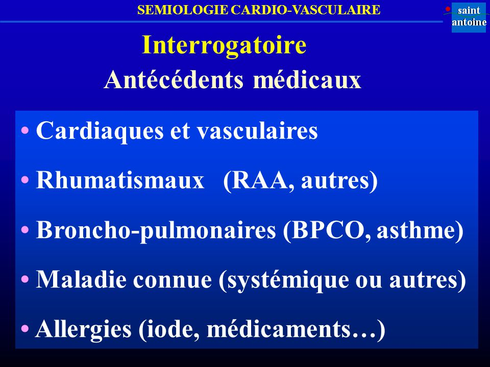 Interrogatoire Antécédents médicaux